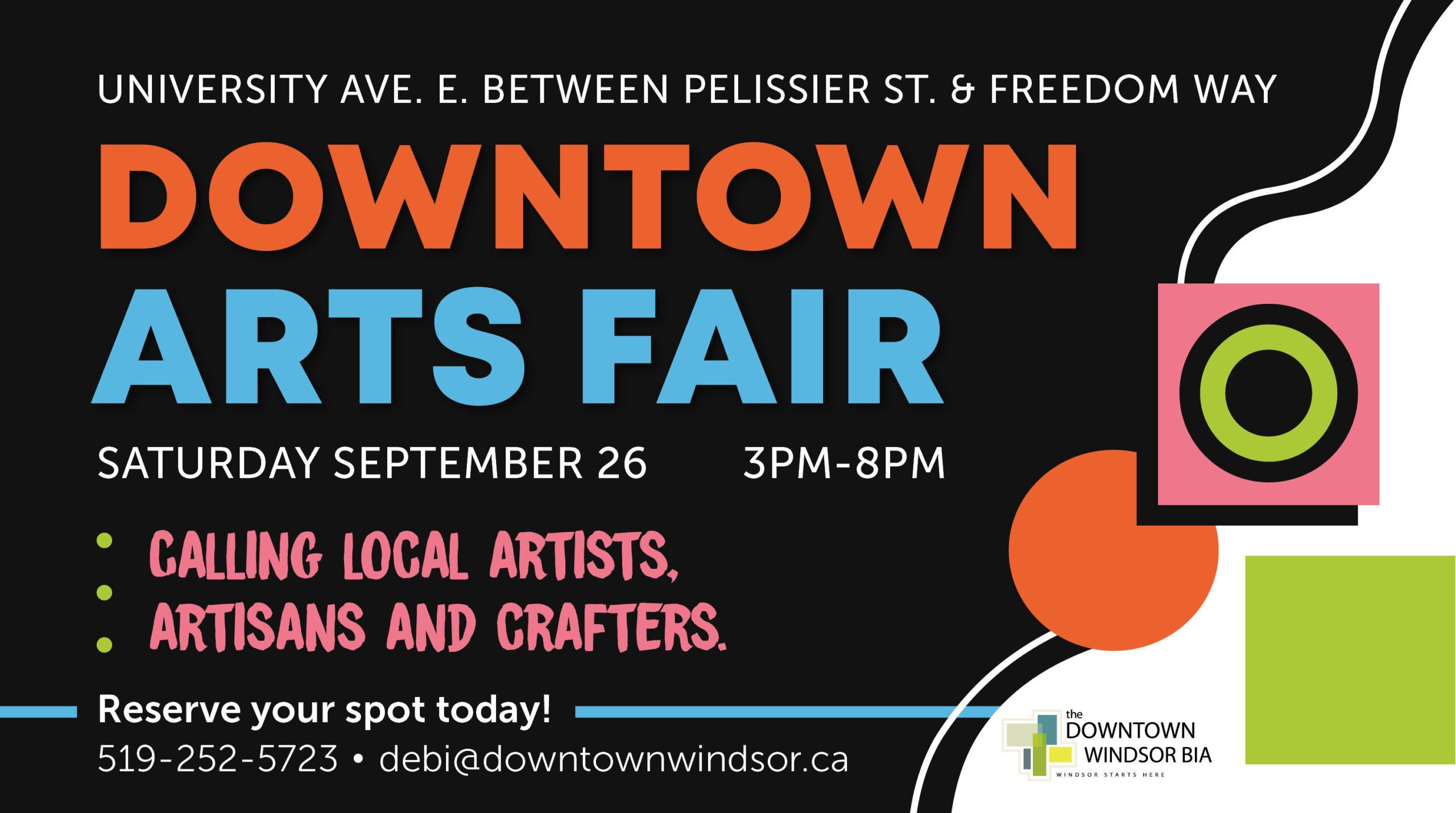 Downtown Arts Fair, September 26 from 3PM-8PM. University Ave. E. between Pelissier St. & Freedom Way. Calling local artists, artisans and crafters. Reserve your spot today! 519-252-5723.