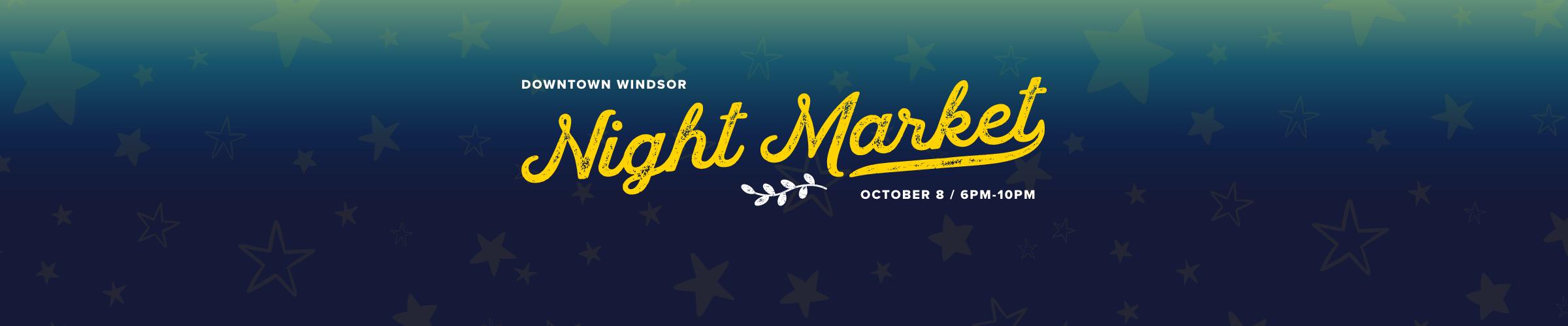 Downtown Windsor Night Market